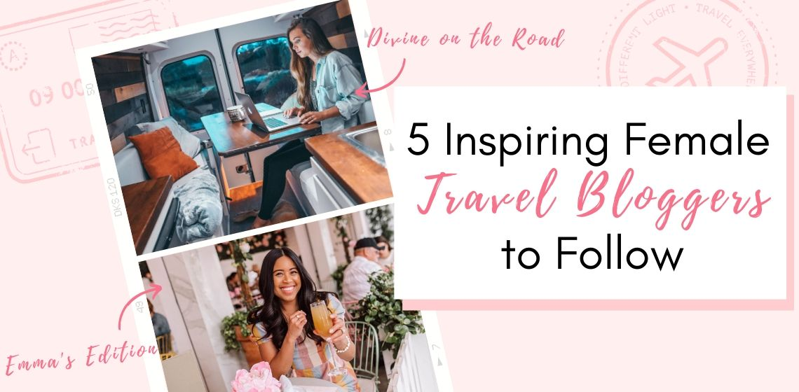5 Travel Bloggers to Follow